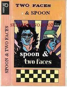 SPOON AND TWO FACES